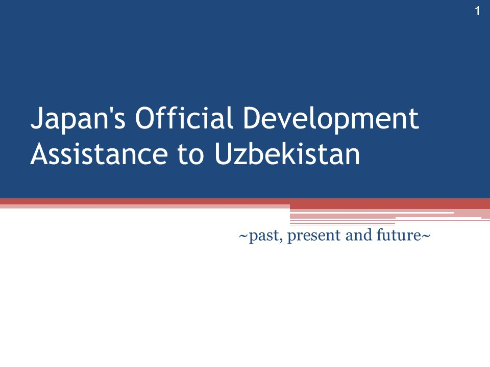 Japan s Official Development Assistance to Uzbekistan