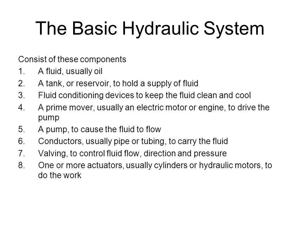 The Basic Hydraulic System
