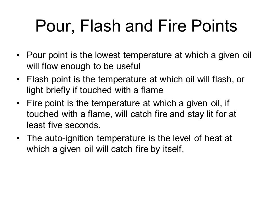 Pour, Flash and Fire Points
