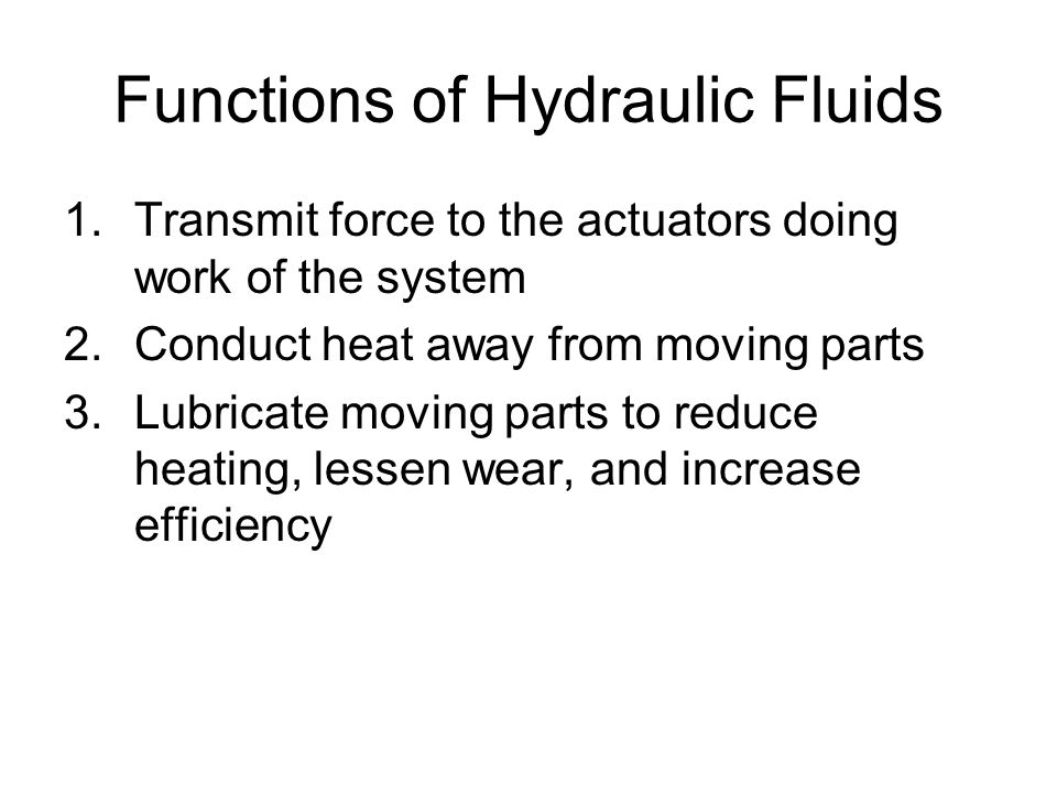 Functions of Hydraulic Fluids