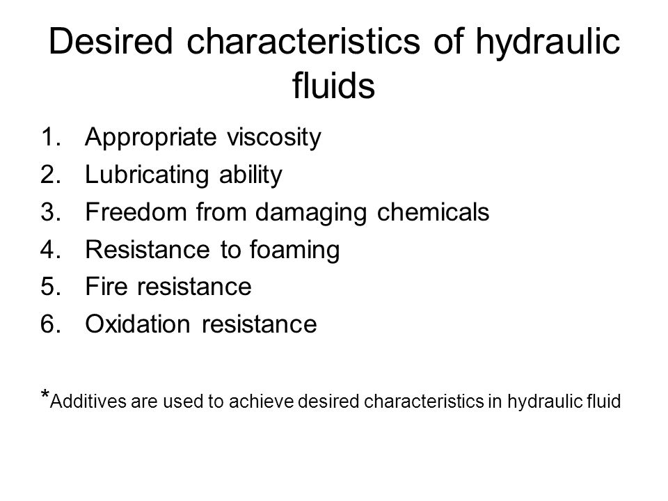 Desired characteristics of hydraulic fluids
