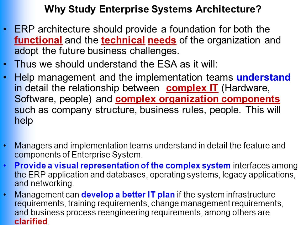 Why Study Enterprise Systems Architecture