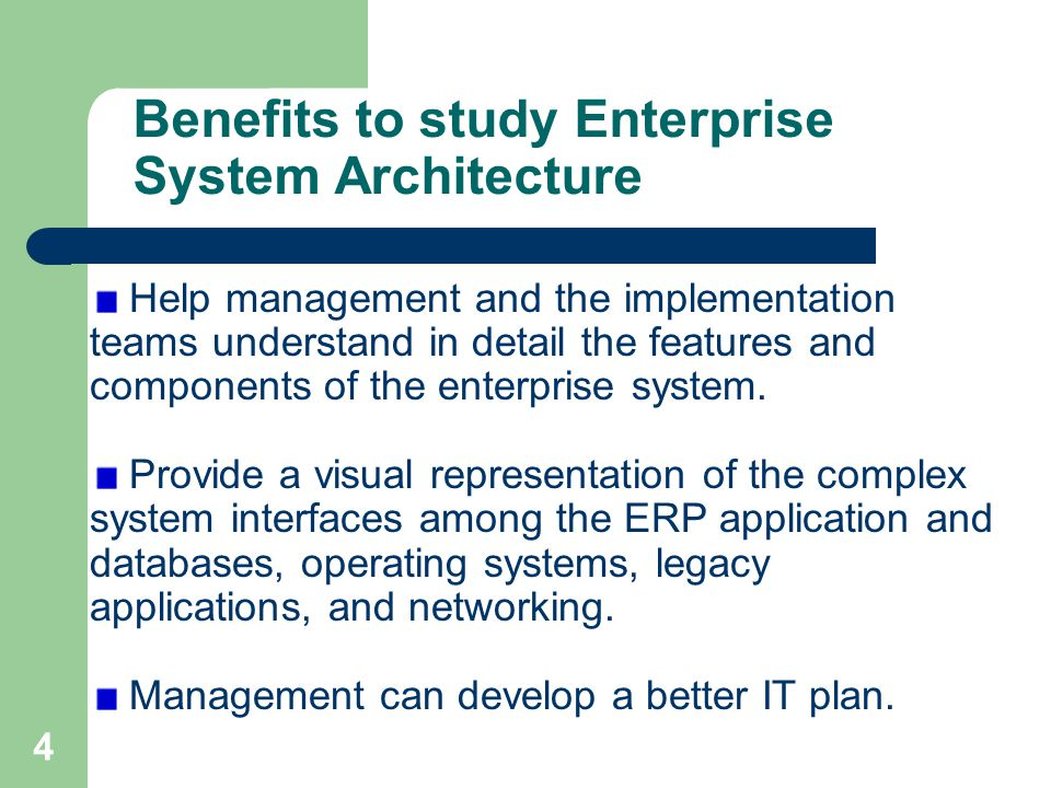 Benefits To Study Enterprise System Architecture