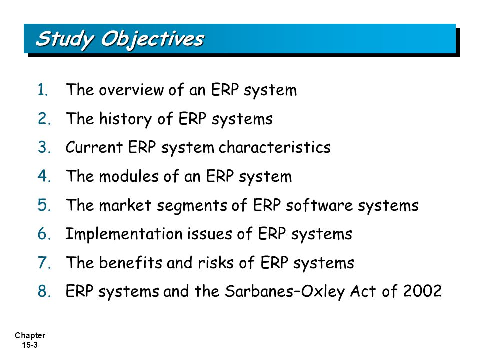 Study Objectives The overview of an ERP system