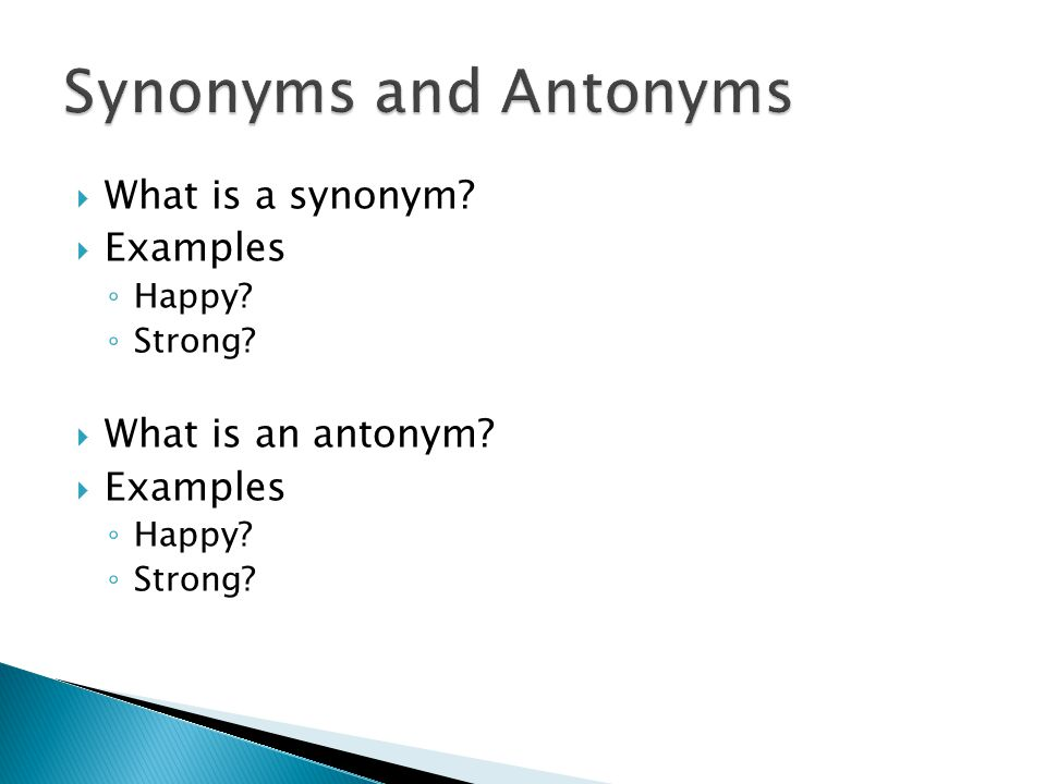 Synonyms and Antonyms What is a synonym Examples What is an antonym