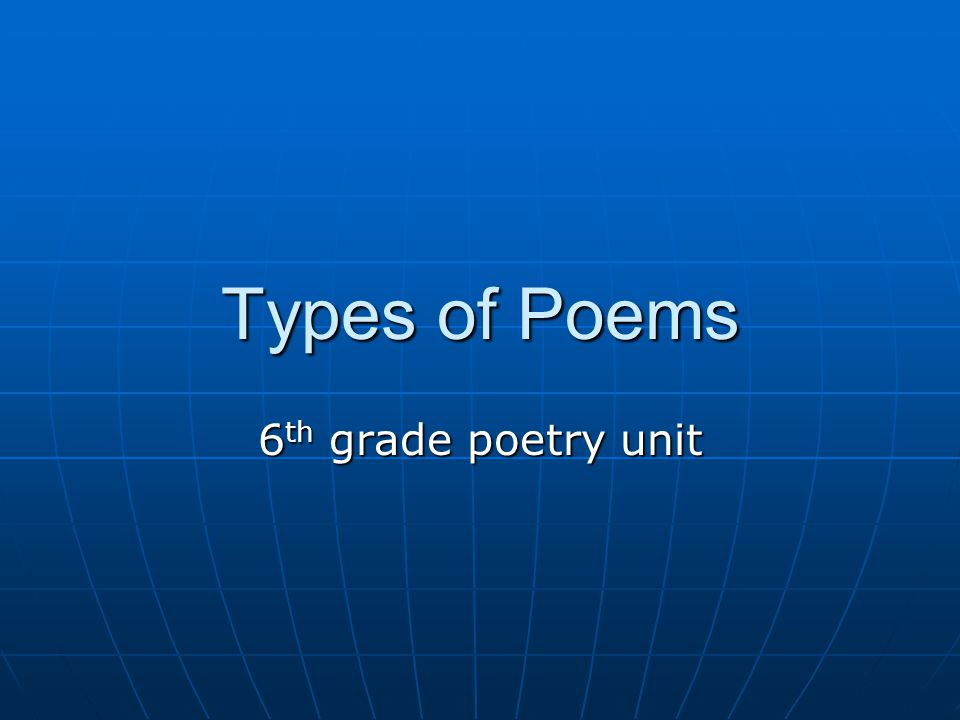 Types of Poems 6th grade poetry unit