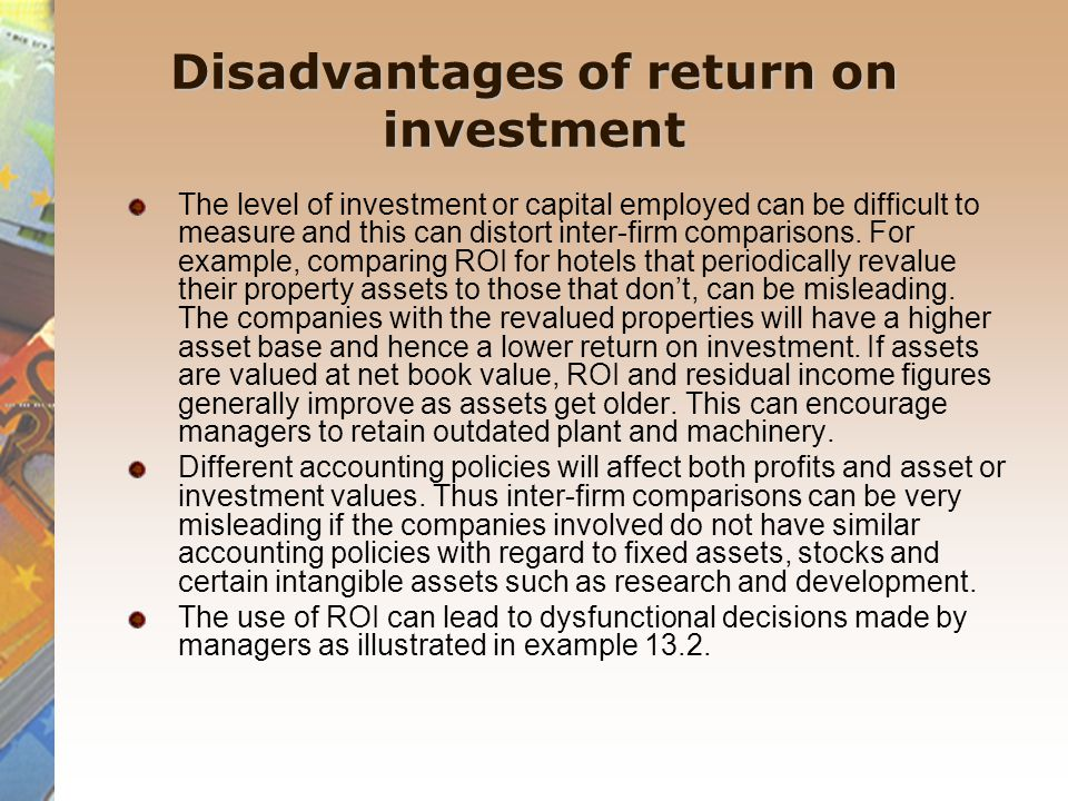 disadvantage of residual income One possible disadvantage is that roi is a short-term performance  residual income motivates the manager to invest in all new projects that.