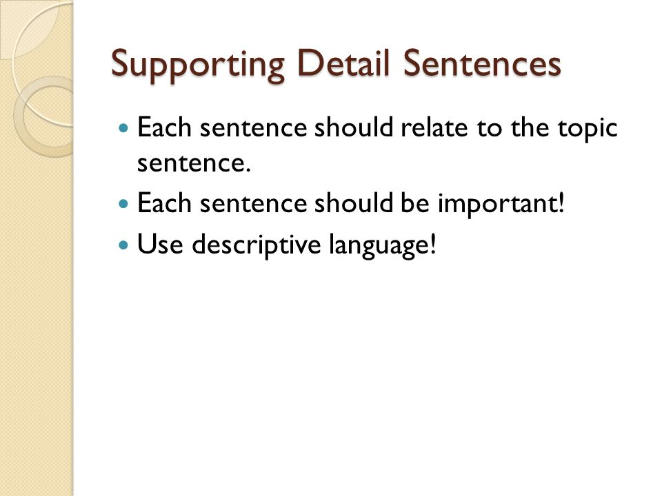 Supporting Detail Sentences