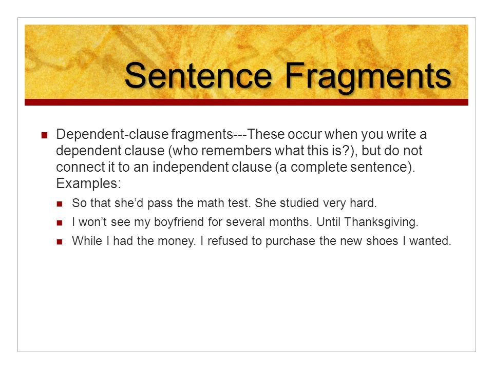 writing dependent clause and topic sentence