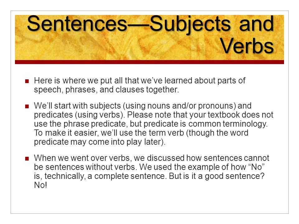 No Is A Complete Sentence Quote: Phrases And Clauses And Sentences…Oh My!