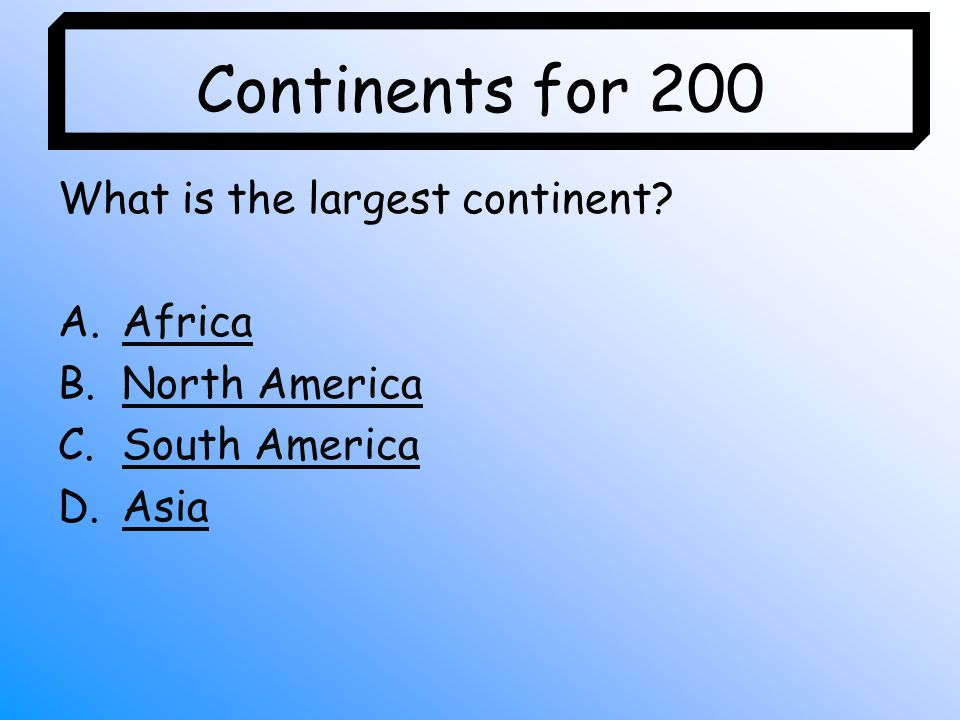 Continents And Oceans Jeopardy Game Ppt Video Online Download - What is the largest continent