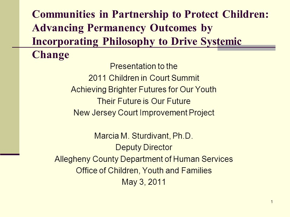 Communities in Partnership to Protect Children: Advancing Permanency Outcomes by Incorporating Philosophy to Drive Systemic Change