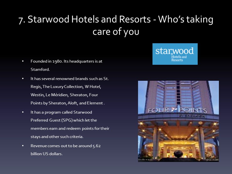 Starwood Hotels And Resorts Who S Taking Care Of You