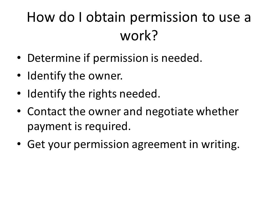 How do I obtain permission to use a work