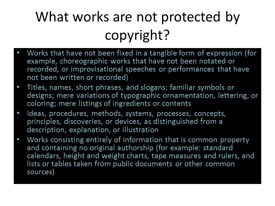 What works are not protected by copyright