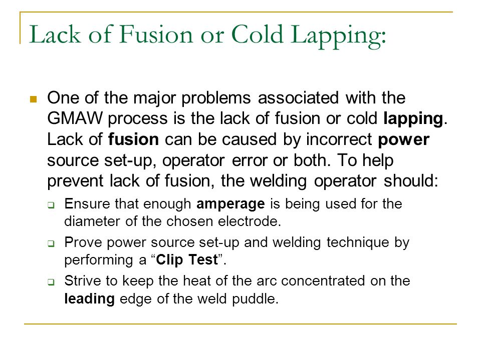 Lack of Fusion or Cold Lapping: