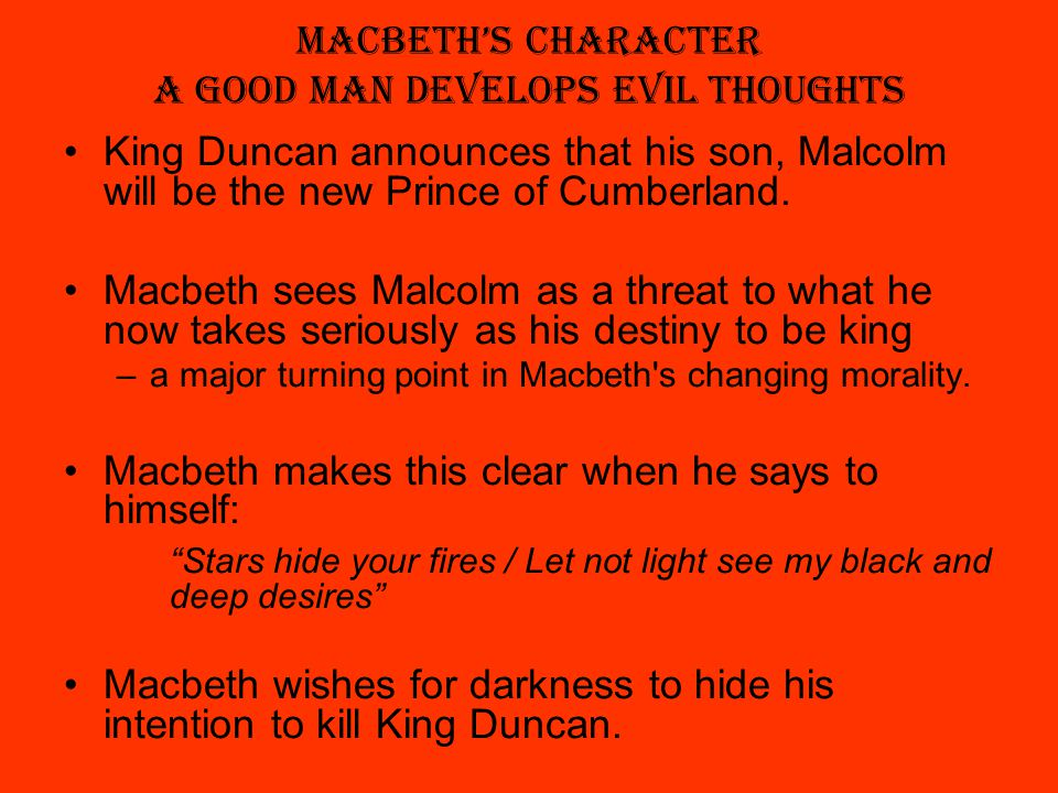 macbeth let not light see my black and deep desires Let not light see my black and deep desires a gripping tale of blind ambition and nefarious plotting by two of shakespeare's most notorious anti-heroes of all time, macbeth is a deliciously shadowy thrill ride.
