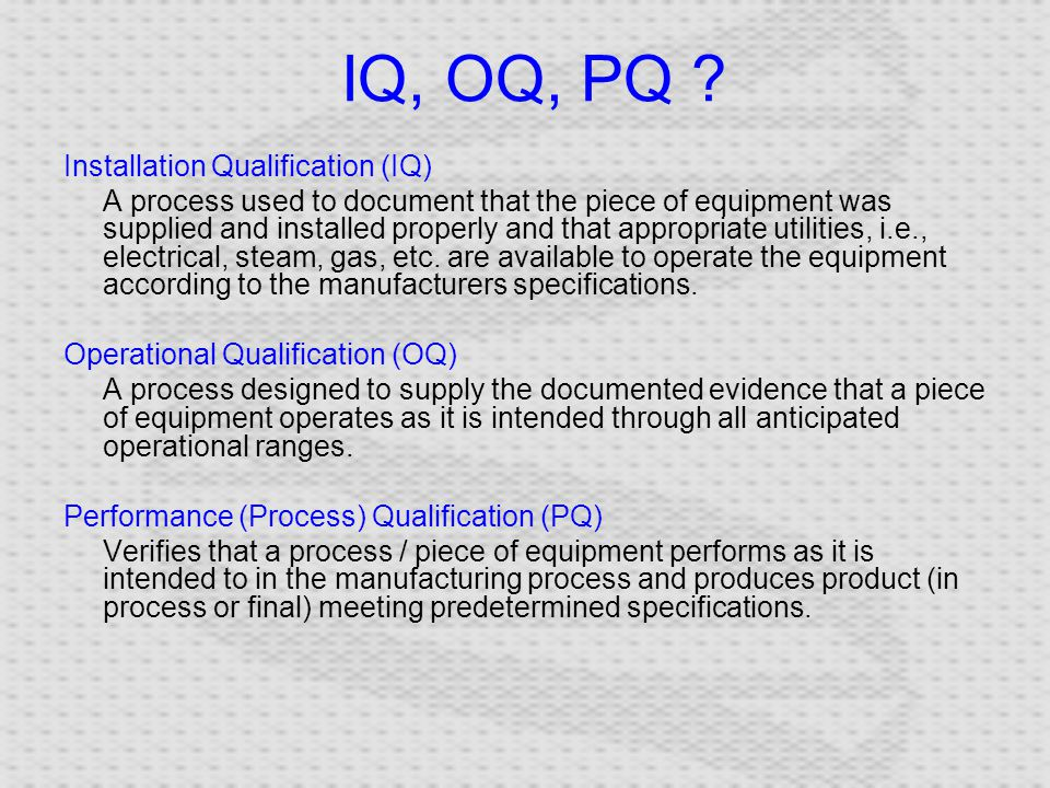 iq oq pq validation templates - validation tom burkett ppt download