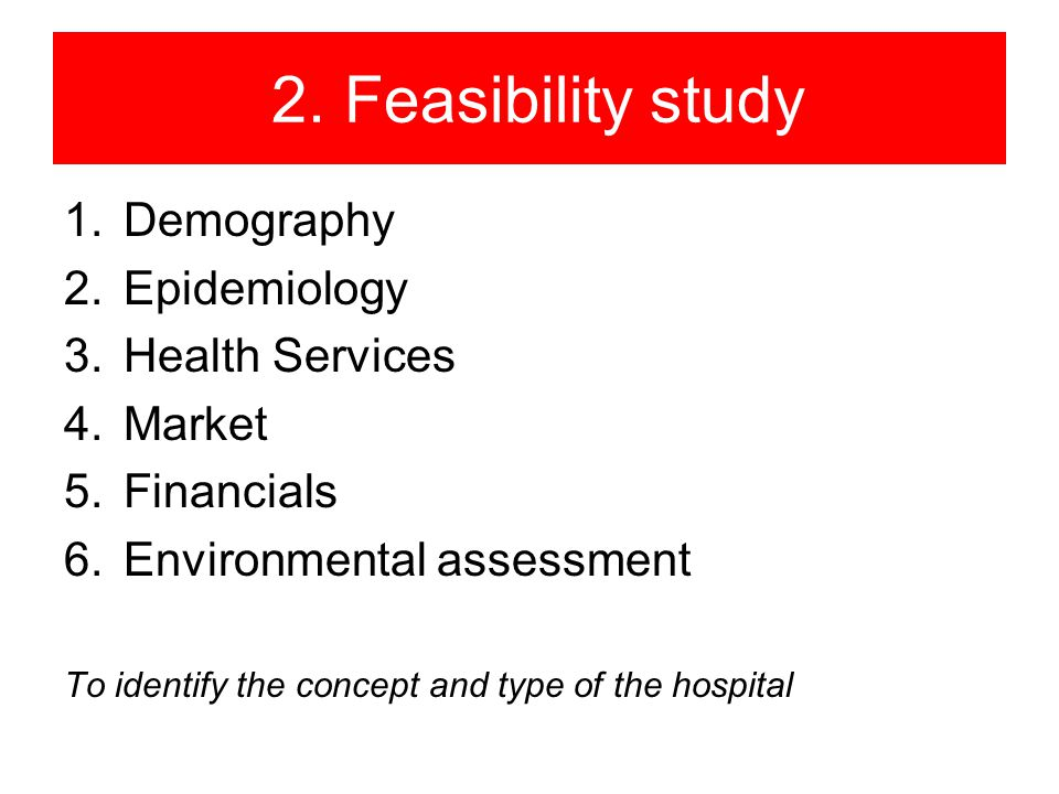 Feasibility study in health care