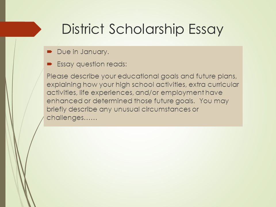 how to prepare a great college essay ppt  district scholarship essay
