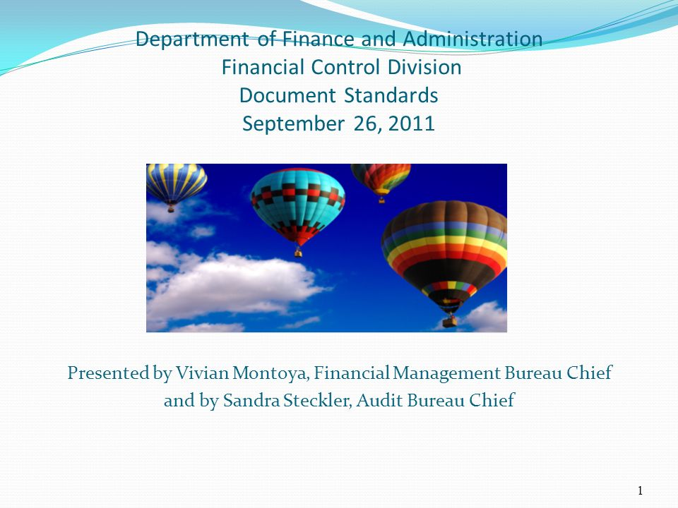 Department of Finance and Administration Financial Control Division Document Standards September 26, 2011