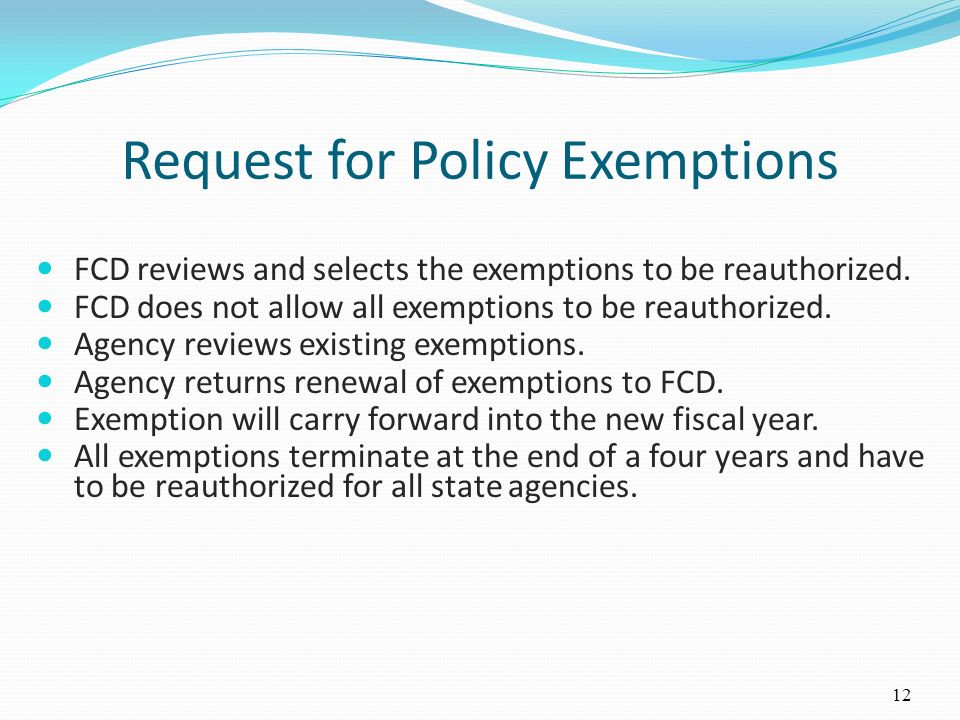 Request for Policy Exemptions