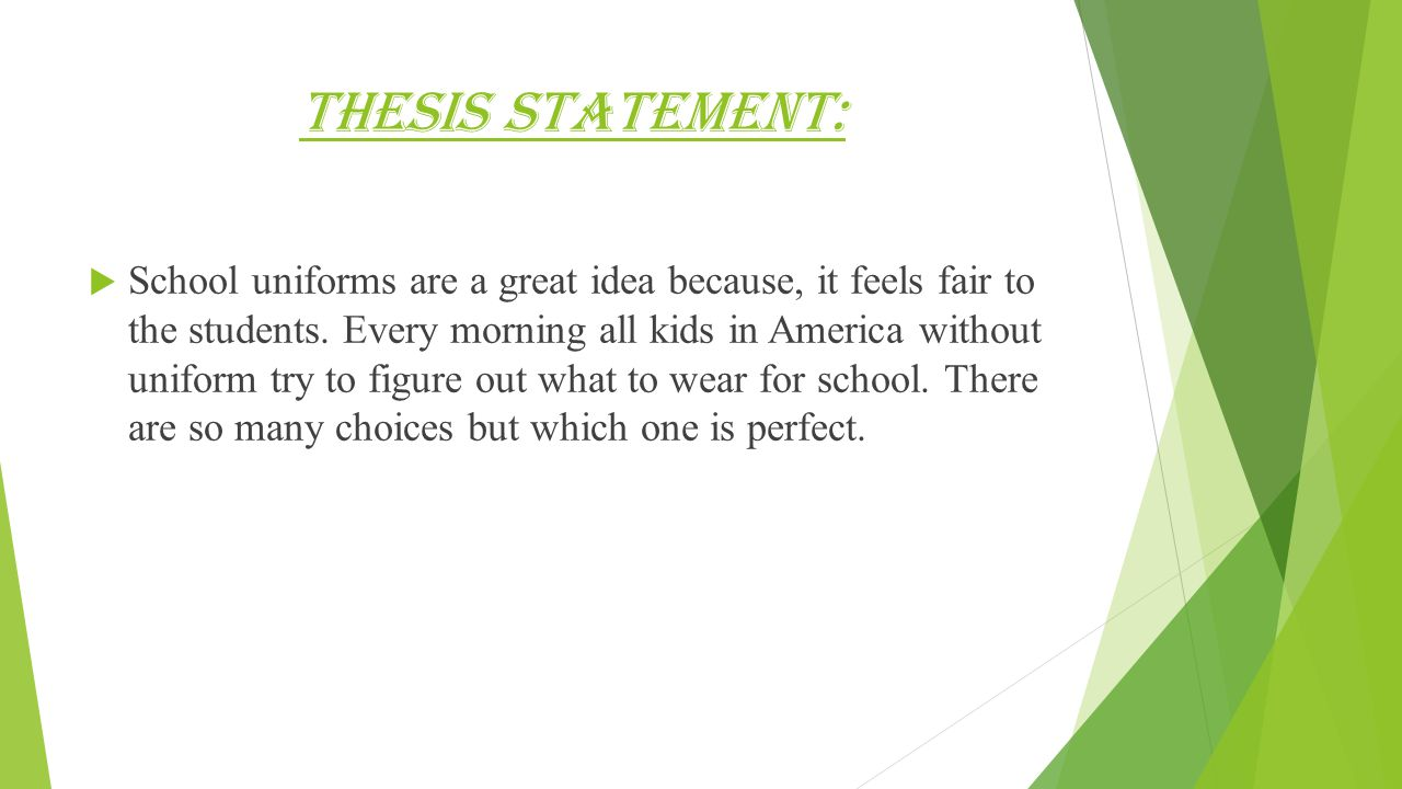 is school uniform a good idea essay 2018-10-12  should students wear school uniforms essaysfor many decades,  therefore, school uniforms are good because they ensure equality, provide security, and are cost/time effective  (essay on school uniform.