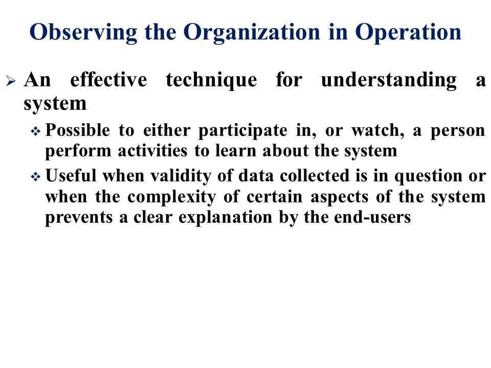 Observing the Organization in Operation