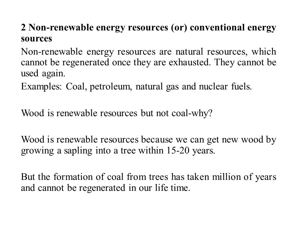 2 Non-renewable energy resources (or) conventional energy sources