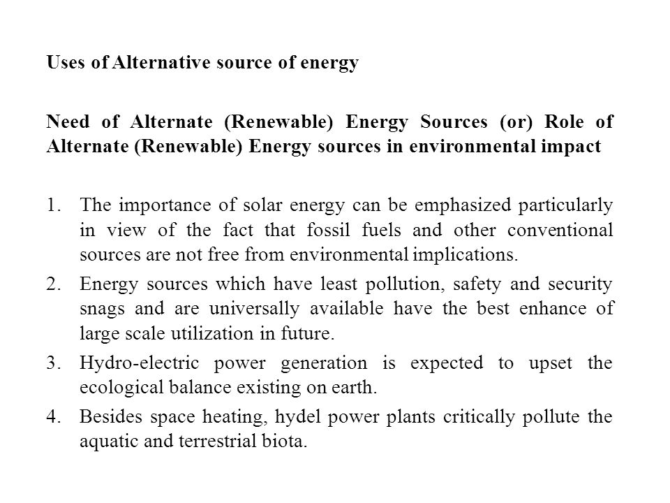 Uses of Alternative source of energy