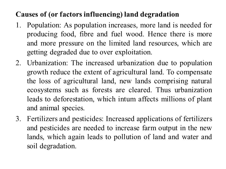 Causes of (or factors influencing) land degradation