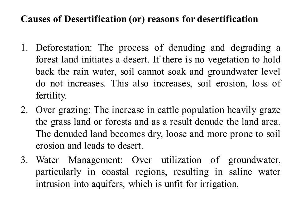 Causes of Desertification (or) reasons for desertification