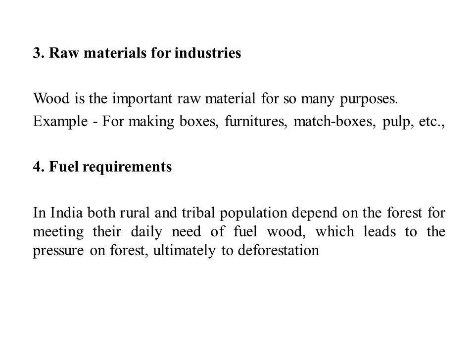 3. Raw materials for industries