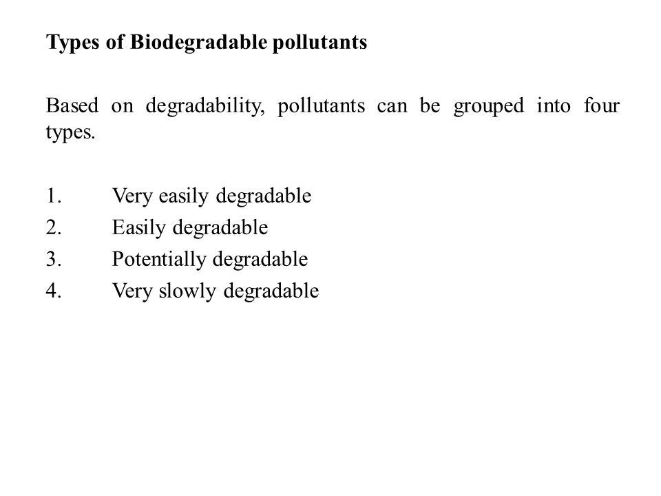 Types of Biodegradable pollutants