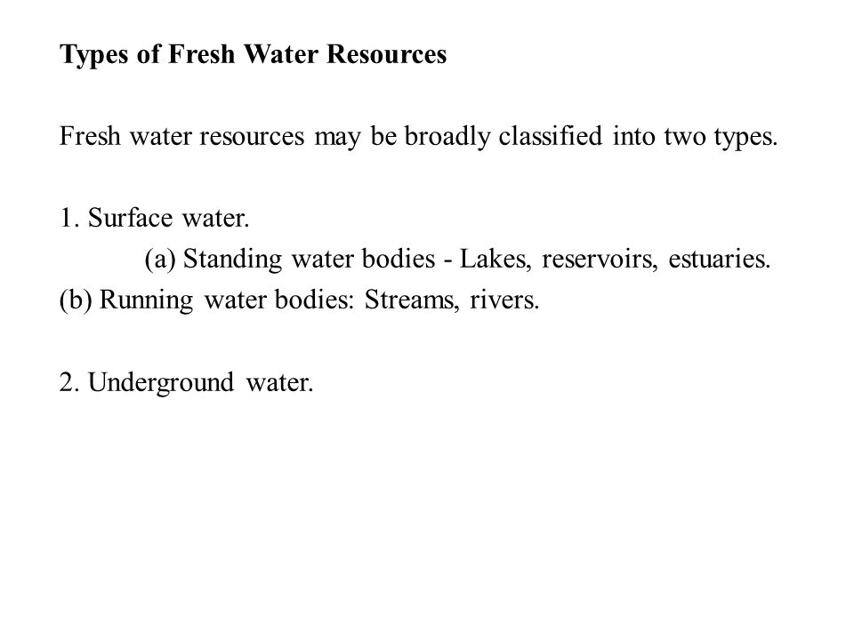 Types of Fresh Water Resources