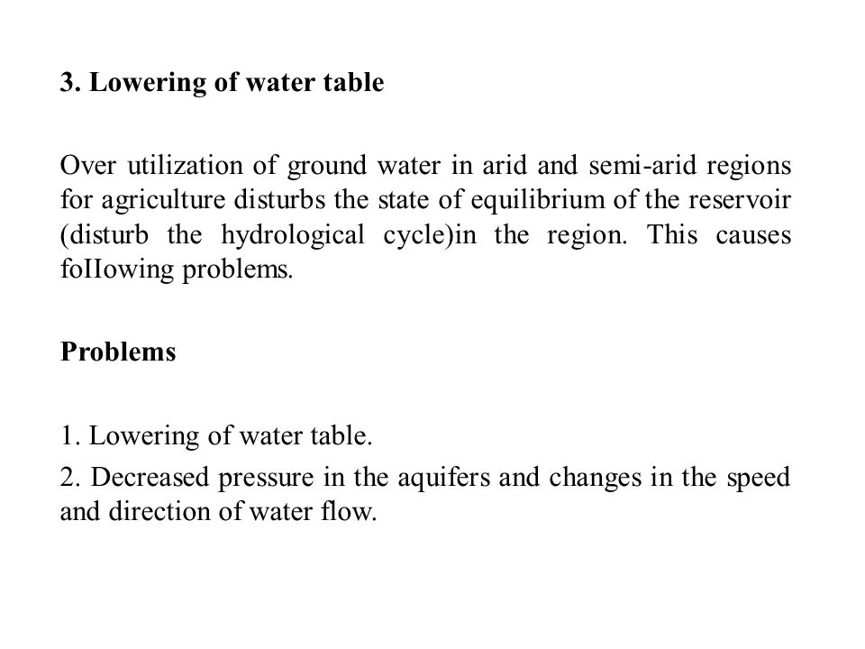 3. Lowering of water table