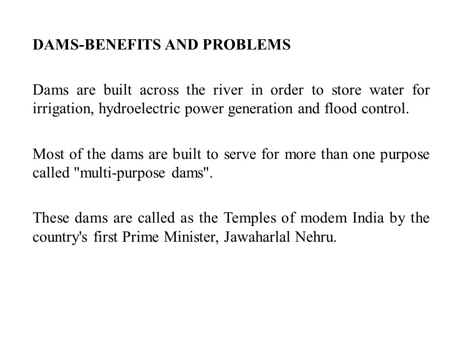 DAMS-BENEFITS AND PROBLEMS