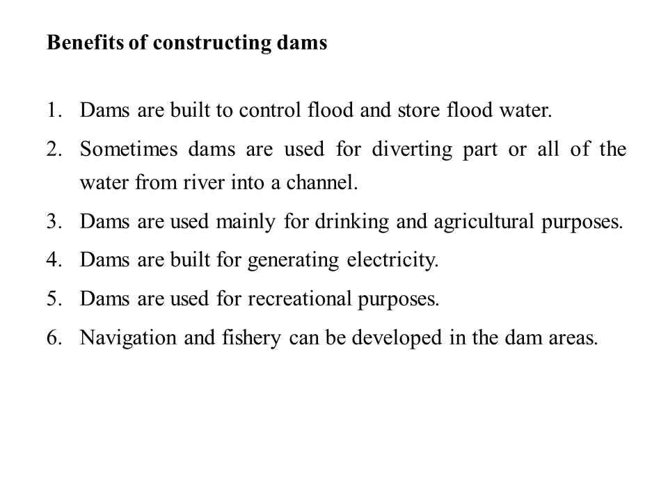 Benefits of constructing dams