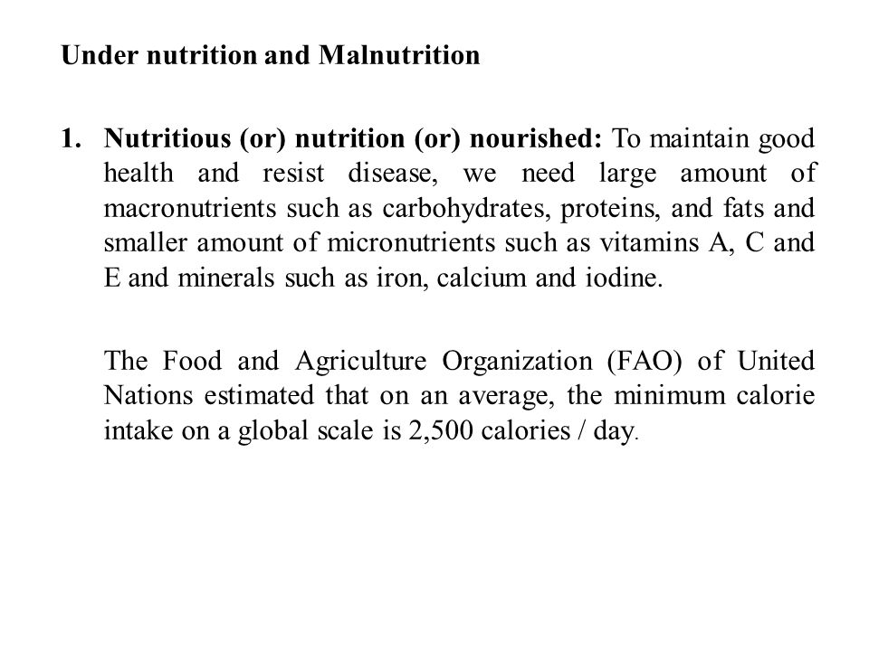 Under nutrition and Malnutrition