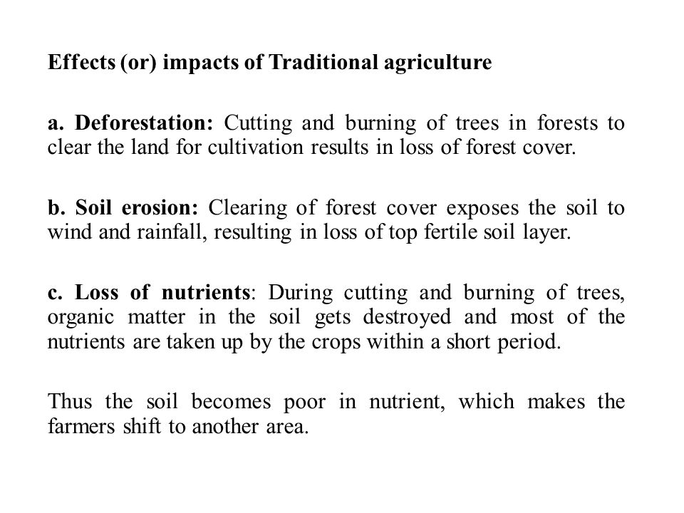 Effects (or) impacts of Traditional agriculture