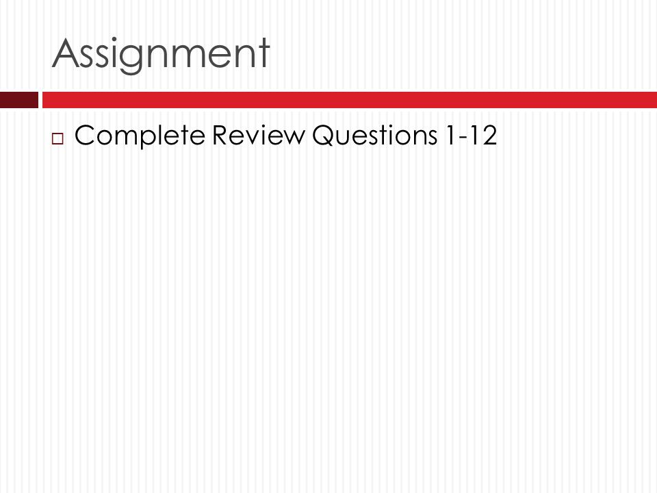 Assignment Complete Review Questions 1-12