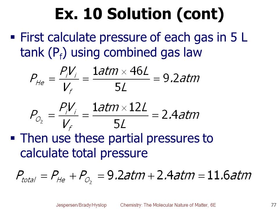 total pressure equation chemistry. ex. 10 solution (cont) first calculate pressure of each gas in 5 l total equation chemistry