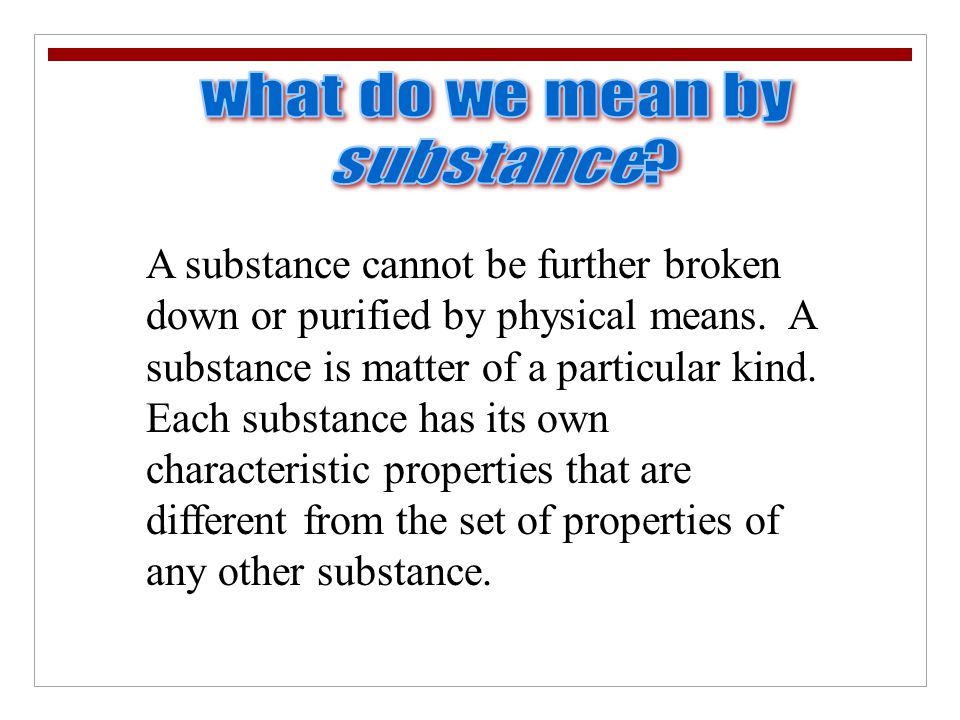 what do we mean by substance