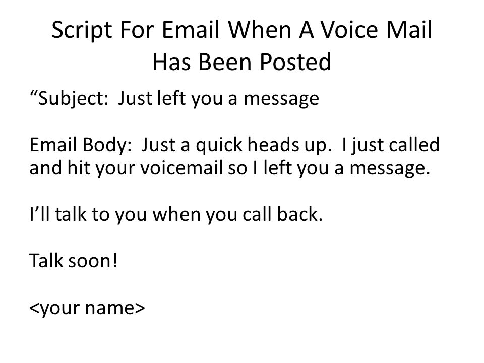Script For  When A Voice Mail Has Been Posted