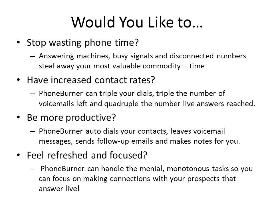 Would You Like to… Stop wasting phone time