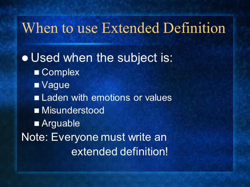definition essay ppt video online  when to use extended definition