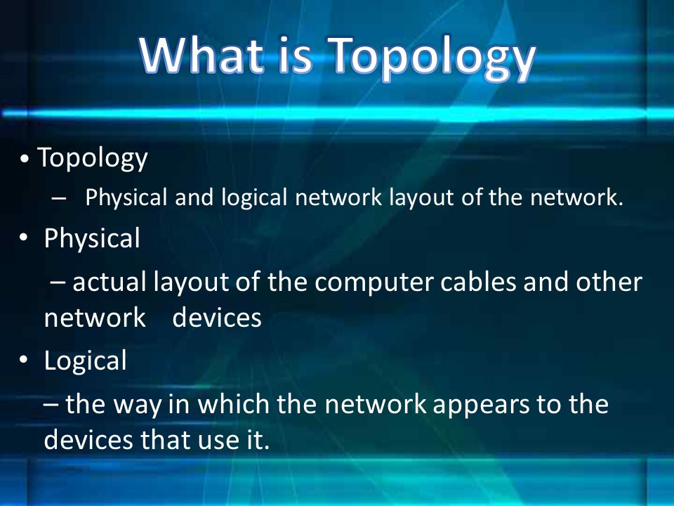 What is Topology Physical
