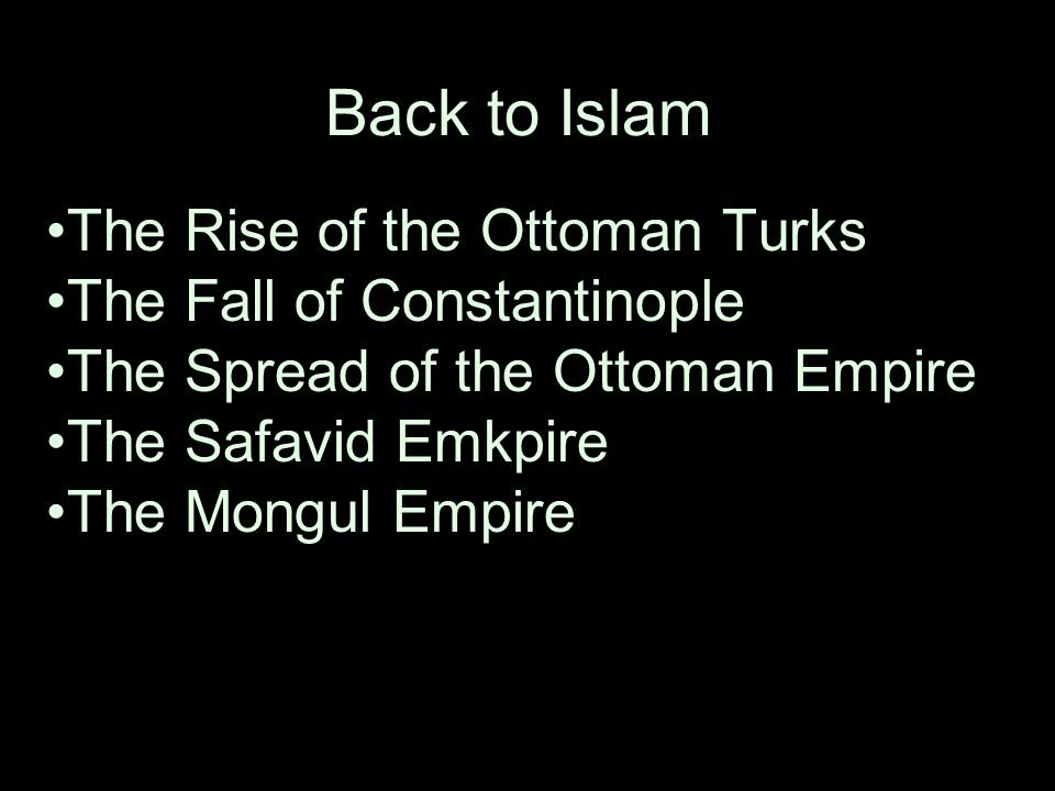 the decline of the islamic empire Islamic empires  spain, the ottoman empire, the safavid empire, and the  mughal empire but  1453 - fall of constantinople to the ottomans (mehmed ii.