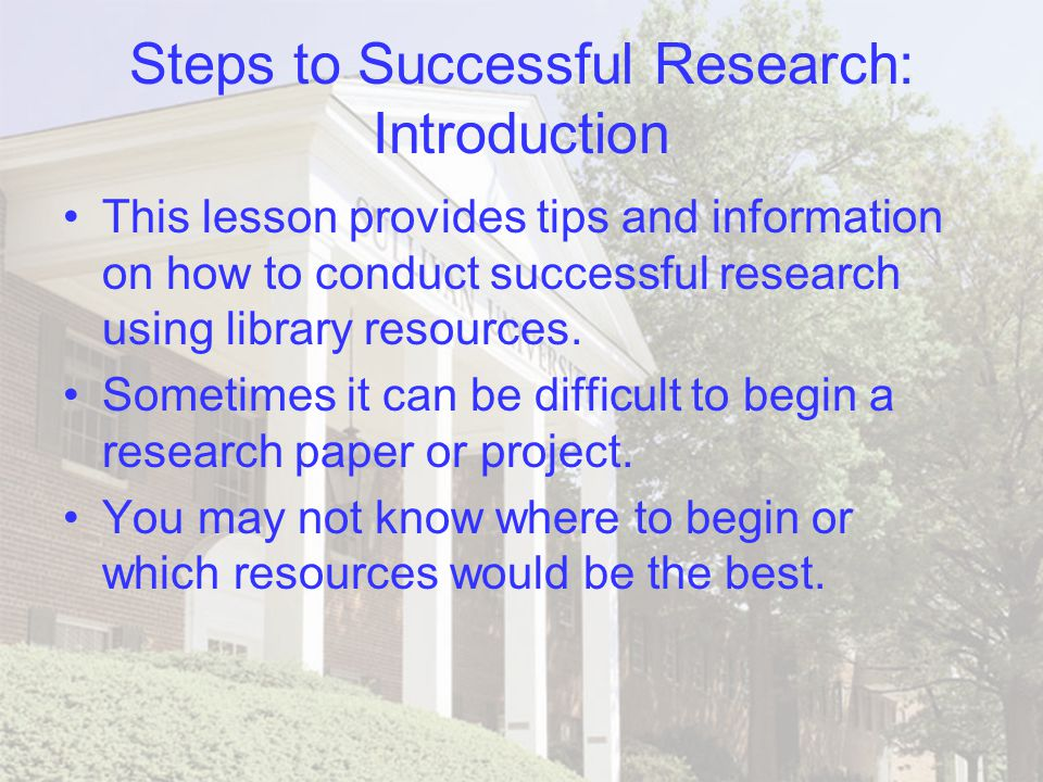 how to conduct a research project How to conduct your background research, including tips on preparing a research plan and identifying good research sources.