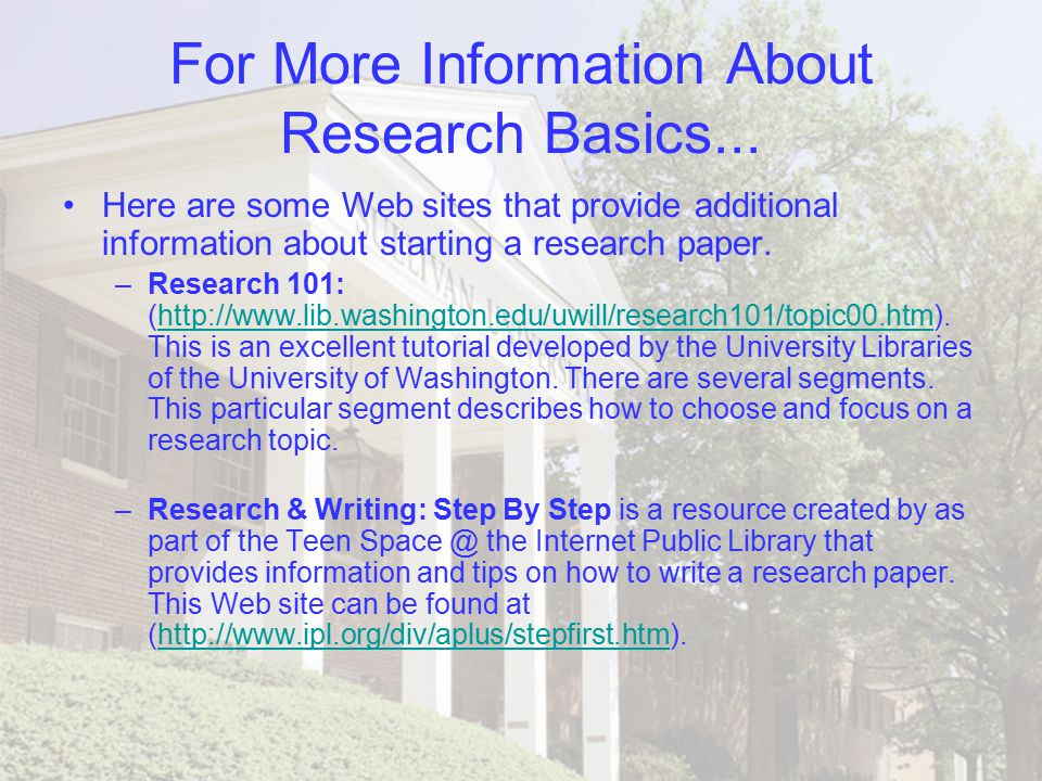steps doing library research paper Reevaluate the research question based on the nature and extent of information available and the parameters of the research project select the most appropriate investigative methods (surveys, interviews, experiments) and research tools (periodical indexes, databases, websites.